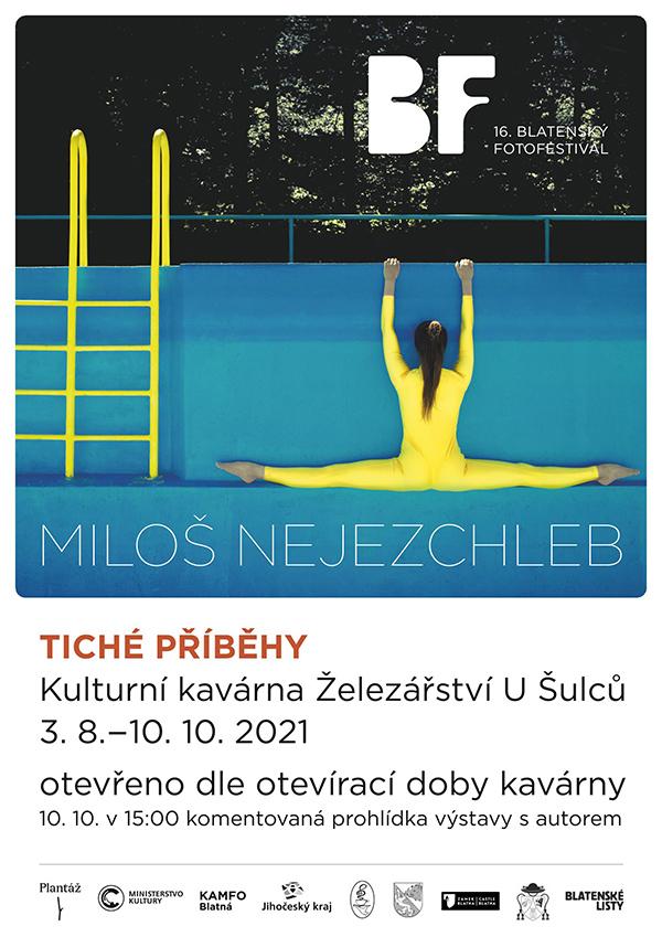 Miloš Nejezchleb – Tiché příběhy
